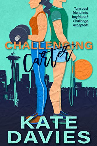 Challenging Carter (Strip Series Book 3)  Kate Davies