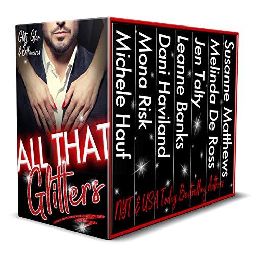 All That Glitters: Glitz, Glam, and Billionaires  Michele Hauf , Mona Risk , et al