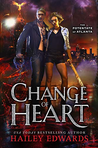 Change of Heart (The Potentate of Atlanta Book 3)  Hailey Edwards