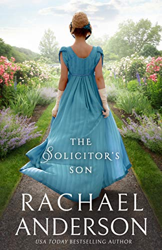 The Solicitor's Son (Serendipity Book 3)  Rachael Anderson