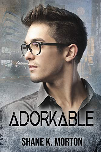 Adorkable: A College Mystery  Shane Morton