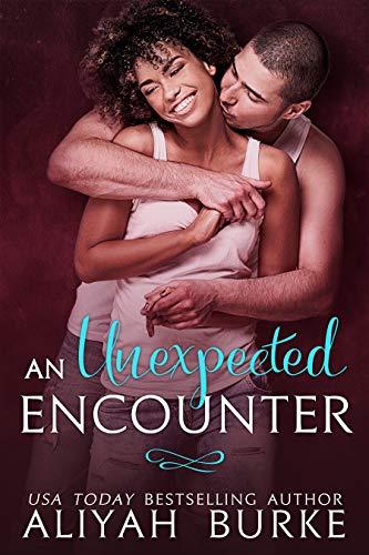 An Unexpected Encounter  Aliyah Burke