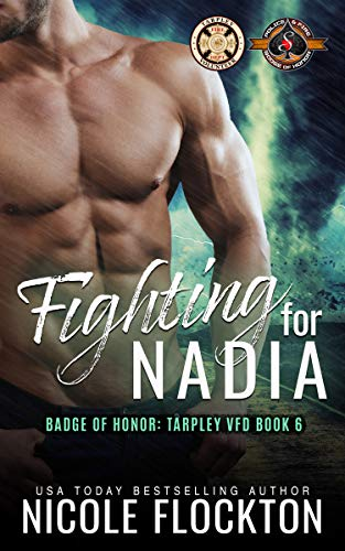 Fighting For Nadia (Police and Fire: Operation Alpha) (Tarpley VFD Book 6)  Nicole Flockton and Operation Alpha