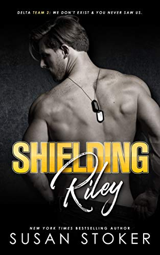 Shielding Riley (Delta Team Two Book 5) Susan Stoker