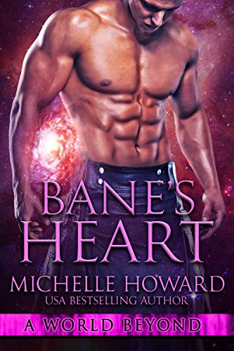 Bane's Heart (A World Beyond Book 9)  Michelle Howard