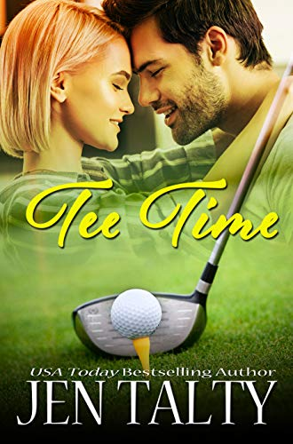 Tee Time (A Family Affair Book 4) Jen Talty