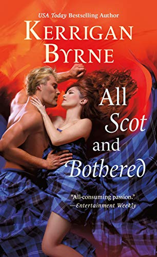 All Scot and Bothered (Devil You Know Book 2) Kerrigan Byrne