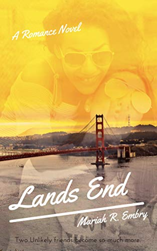 Lands End: A Cozy Romance Mariah R. Embry