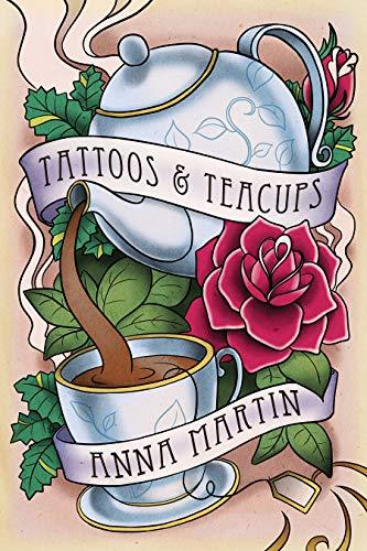 Tattoos & Teacups Anna Martin