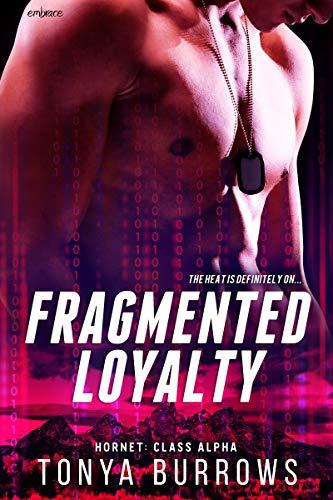 Fragmented Loyalty  Tonya Burrows