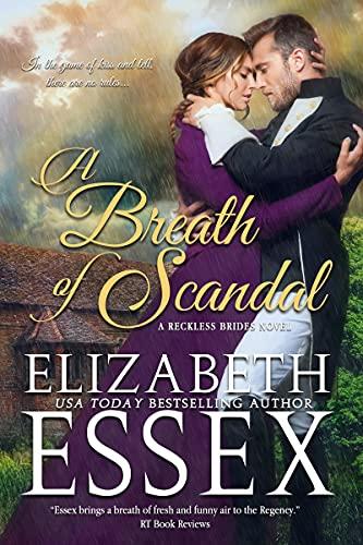 A Breath of Scandal (The Reckless Brides Book 2)  Elizabeth Essex