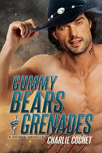 Gummy Bears & Grenades: A THIRDS Novella  Charlie Cochet