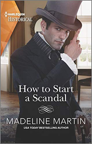 How to Start a Scandal (The London School for Ladies) Madeline Martin