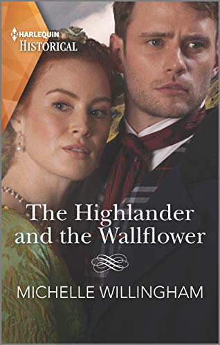 The Highlander and the Wallflower (Untamed Highlanders Book 2) Michelle Willingham