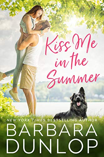 Kiss Me in the Summer Barbara Dunlop