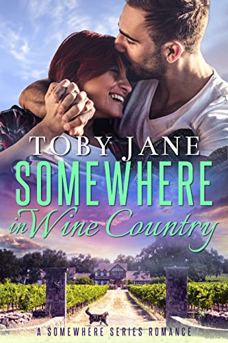 Somewhere in Wine Country: Billionaire Family Romance (Somewhere Series Secret Billionaire Romance Book 1)  Toby Jane