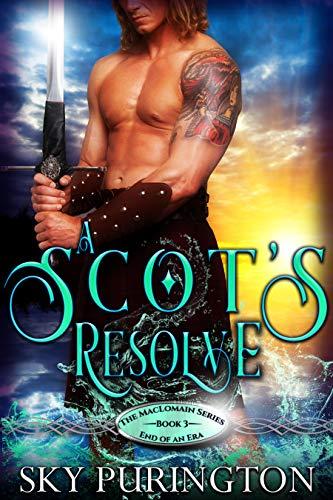 A Scot's Resolve (The MacLomain Series: End of an Era Book 3)  Sky Purington