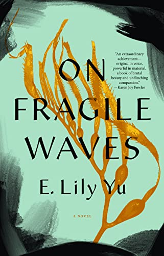 On Fragile Waves E. Lily Yu