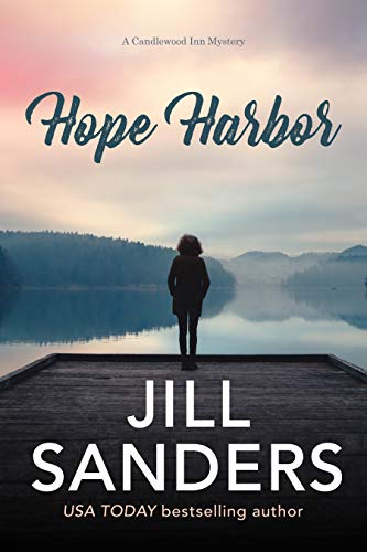 Hope Harbor  Jill Sanders