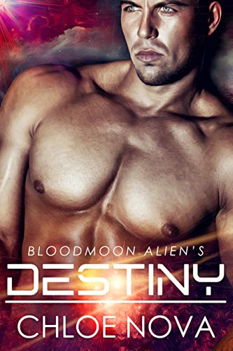 Bloodmoon Alien's Destiny Chloe Nova