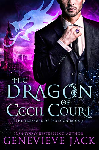 The Dragon of Cecil Court (The Treasure of Paragon Book 5) Genevieve Jack