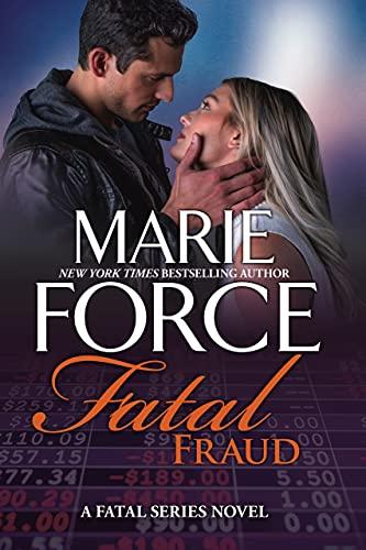 Fatal Fraud: A Fatal Series Novel Marie Force