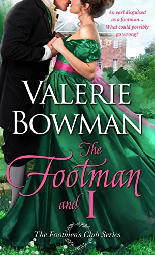 The Footman and I (The Footmen's Club Book 1)  Valerie Bowman