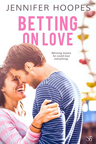Betting on Love (The Ellis Family Saga Book 2)  Jennifer Hoopes