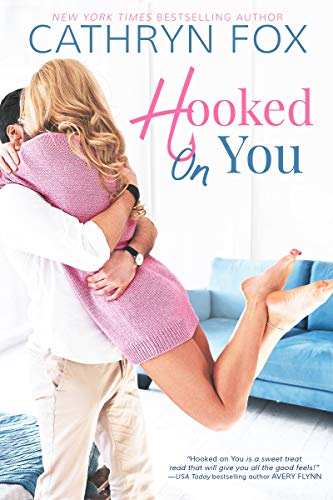 Hooked On You  Cathryn Fox