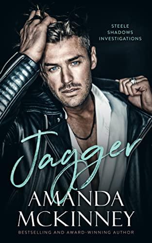 Jagger: Steele Shadows Investigations  Amanda McKinney