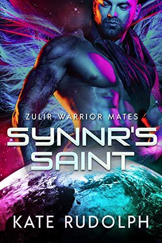 Synnr's Saint (Zulir Warrior Mates Book 1)  Kate Rudolph