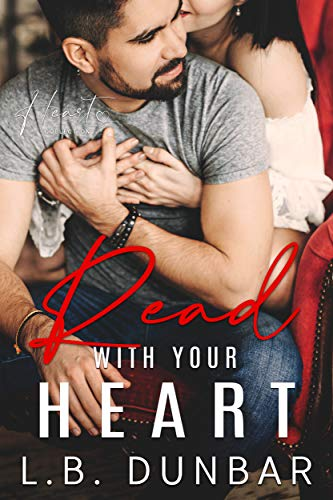 Read With Your Heart: a small town romance L.B. Dunbar