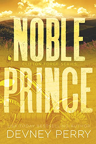 Noble Prince (Tin Gypsy Book 4) Devney Perry
