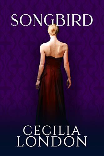 Songbird (Bellator Saga Book 7)  Cecilia London