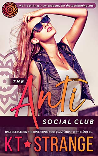 The Anti-Social Club (Saved by the Band Book 2) KT Strange