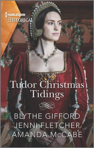 Tudor Christmas Tidings Blythe Gifford , Jenni Fletcher , et al.