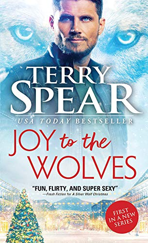 Joy to the Wolves (Red Wolf Book 1) Terry Spear