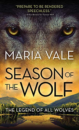 Season of the Wolf (The Legend of All Wolves Book 4) Maria Vale