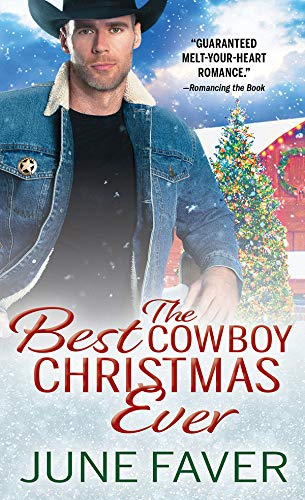 The Best Cowboy Christmas Ever (Garrett Family Saga Book 1) June Faver