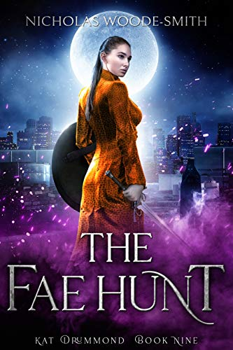The Fae Hunt (Kat Drummond Book 9) Nicholas Woode-Smith