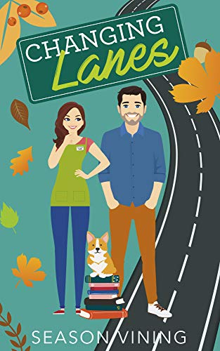 Changing Lanes (Welcome to Grace Series Book 1) Season Vining