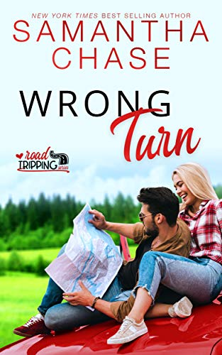 Wrong Turn (RoadTripping Book 2)  Samantha Chase