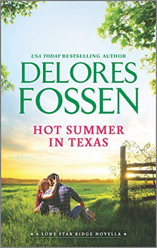Hot Summer in Texas (Lone Star Ridge) Delores Fossen