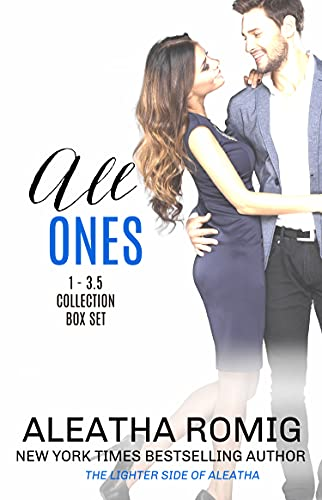All ONES: The Complete Collection   Aleatha Romig