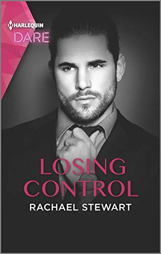 Losing Control: A Steamy Workplace Romance Rachael Stewart
