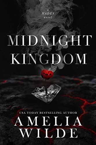 Midnight Kingdom  Amelia Wilde