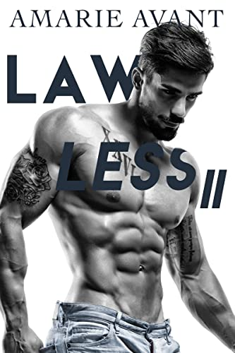 Lawless 2 (The Finale)  Amarie Avant
