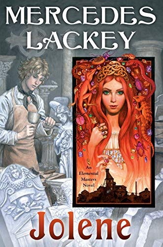 Jolene (Elemental Masters Book 15) Mercedes Lackey