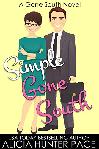 Simple Gone South: Love Gone South #3  Alicia Hunter Pace