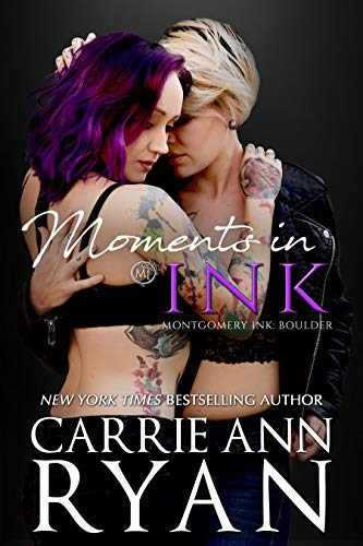 Moments in Ink: A Montgomery Ink: Boulder Bonus Romance Carrie Ann Ryan